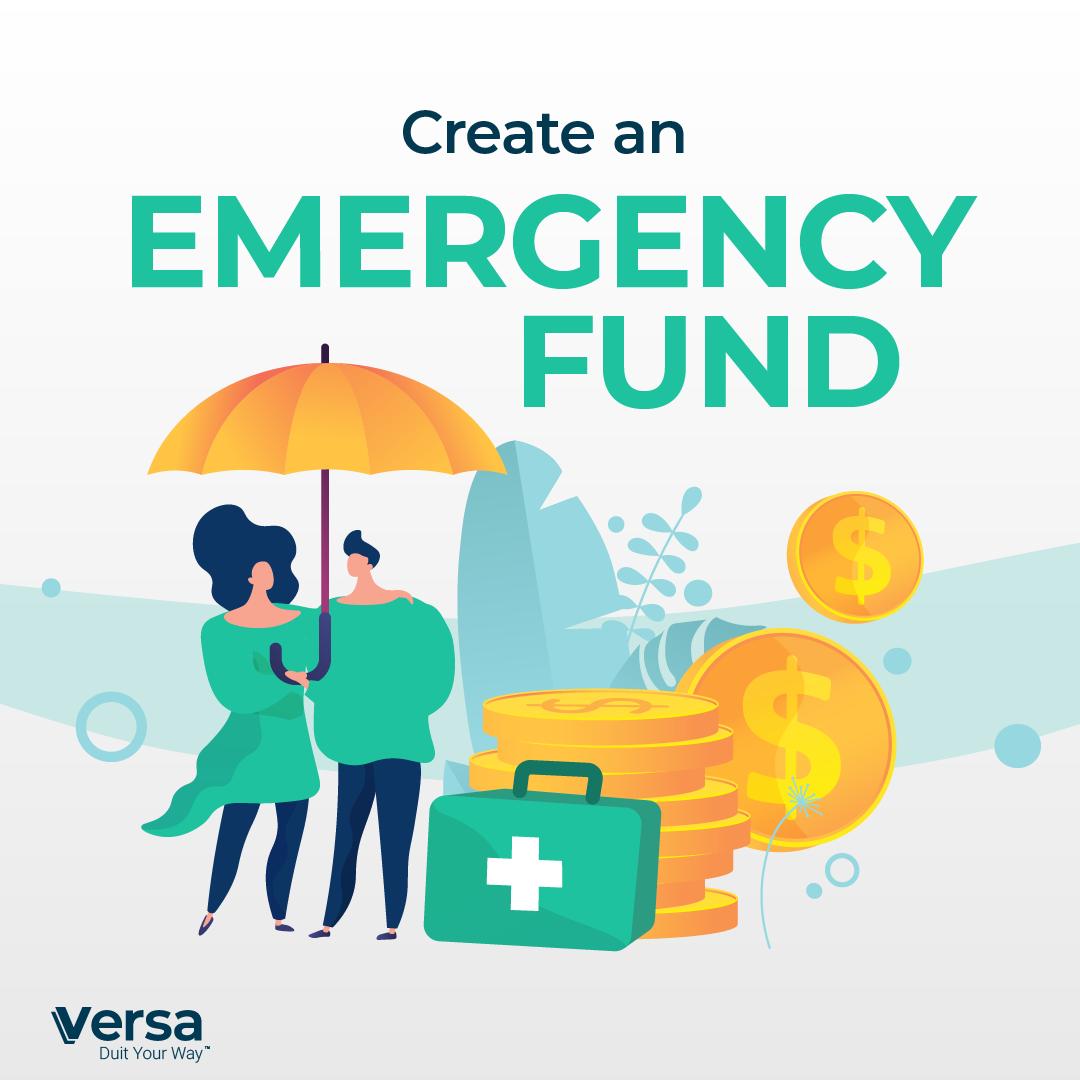 Create an emergency fund.