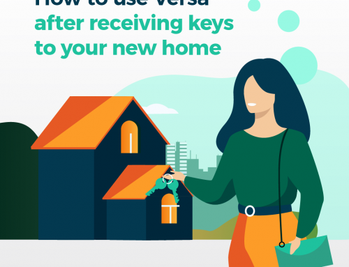 How To Use Versa After Receiving Keys To Your New Home