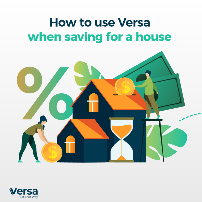 How to use Versa when saving for a house