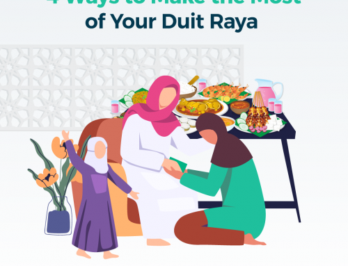 4 Things Worth Spending Your Duit Raya On
